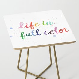 Life in Full Color Side Table