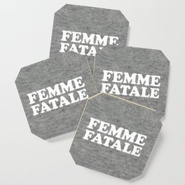 Femme Fatale Quote Coaster