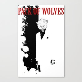 Pack of Wolves - Scarface Canvas Print
