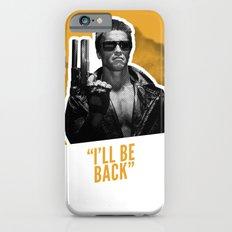 Badass 80's Action Movie Quotes - The Terminator iPhone 6s Slim Case