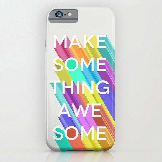 Make Something Awesome iPhone & iPod Case