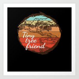 Tiny Tree Friend Tree Zen Art Print