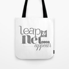 leap & the net will appear Tote Bag