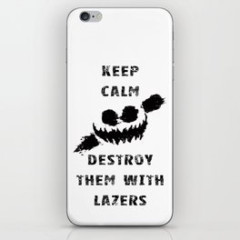 Keep Calm and Destroy Them With Lazers iPhone Skin