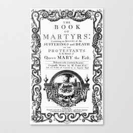 1732 Fox's Book of Martyrs Canvas Print