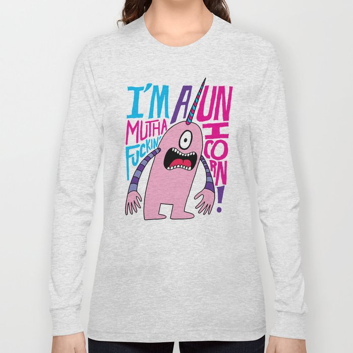 Mutha F'n Unicorn Long Sleeve T-shirt