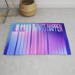 Let Good Things Happen Rug
