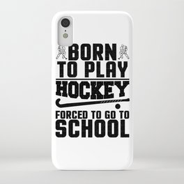 Hockey Born to Play Ice Hockey iPhone Case