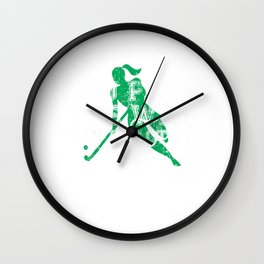 You Play the Way You Practice Field Hockey Player Wall Clock