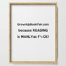 Reading is Manly as F>ck! -White Background Serving Tray