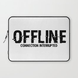 OFFLINE Connection Interrupted Laptop Sleeve