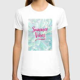Summer Vibes! T-shirt