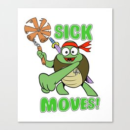Sick Moves! Canvas Print