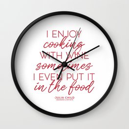 Cooking With Wine (Red) Wall Clock