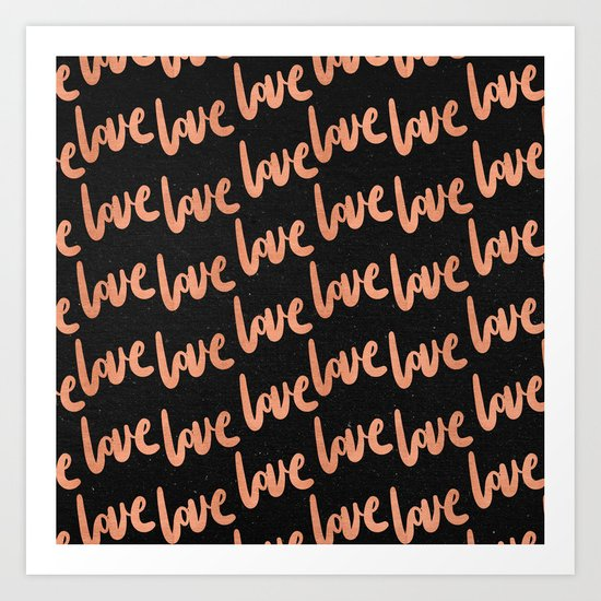 Love Rose Gold Pink on Black Art Print