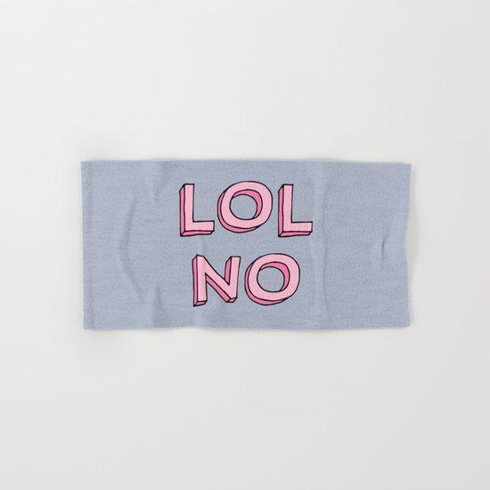 LOL NO Hand & Bath Towel