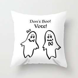 Don't Boo! Vote! Throw Pillow