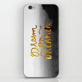 Dream On Dreamer iPhone Skin