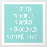 Totes Ma Goats & Books & Groceries & Other Stuff Tote Bag Art Print