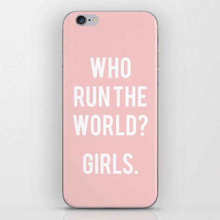 Who run the world? Girls iPhone Skin