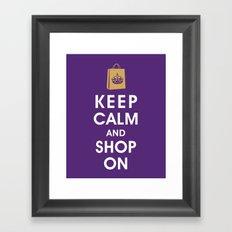 Keep Calm and Shop On Framed Art Print
