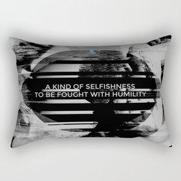 A KIND OF SELFISHNESS Rectangular Pillow
