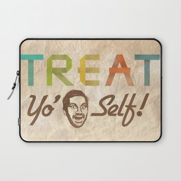 Treat Yo' Self Laptop Sleeve