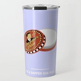 I'M A DAPPER DAN MAN! (O'Brother) Travel Mug