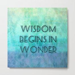 Socrates wisdom quote Metal Print