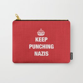 Keep Punching Nazis Carry-All Pouch