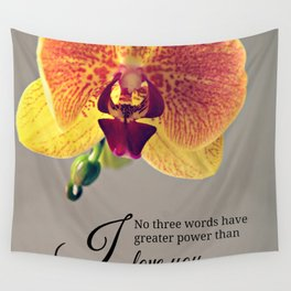 Orchid love inspiration quote #8 Wall Tapestry