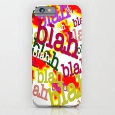 Blah Blah Bling! iPhone 6s Slim Case
