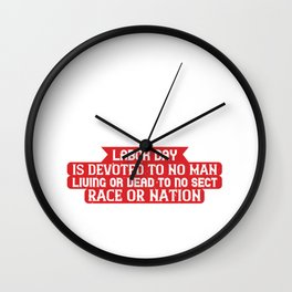 Labor Day is devoted to no man, living or dead, to no sect, race or nation Wall Clock