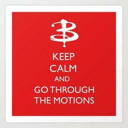 Go through the motions Art Print