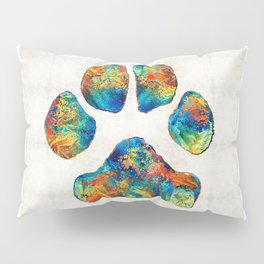 Colorful Dog Paw Print by Sharon Cummings Pillow Sham