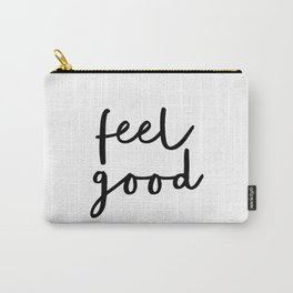 Fell Good black and white contemporary minimalism typography design home wall decor bedroom Carry-All Pouch