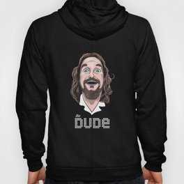 The Dude Hoody