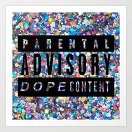 Dope Content Art Print