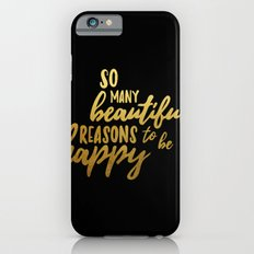 Beautiful reasons - gold and black Slim Case iPhone 6s