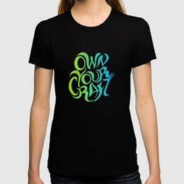Own Your Craft T-shirt
