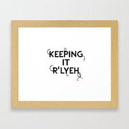Keeping it R'Lyeh White Framed Art Print