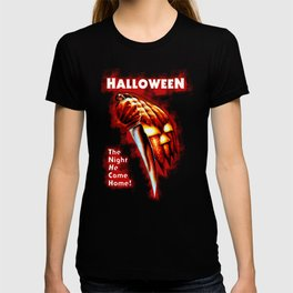 HALLOWEEN - The night he come home T-shirt