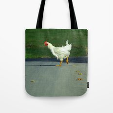 Why did the chicken cross the road? Tote Bag
