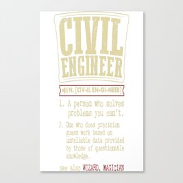 Civil Engineer Funny Dictionary Term Canvas Print