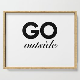 go outside Serving Tray