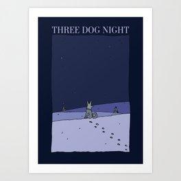 Three Dog Night - Winter Art Print