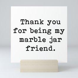 Thank you, Friendship, Marble Jar Friend, Brene Brown, Gift idea, Brene Brown fans, Mini Art Print