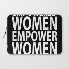 women empower Laptop Sleeve