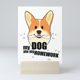 My dog ate my homework Mini Art Print