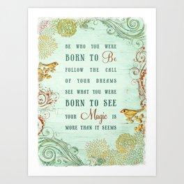 Born to Be Art Print
